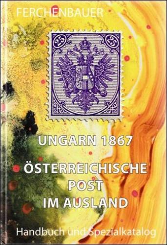 Ungarn 1867 - Österreichische Post im Ausland
