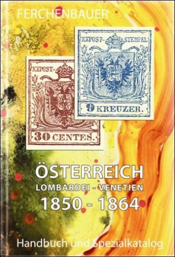 Ferchenbauer Lombardei-Venetien 1850-1864